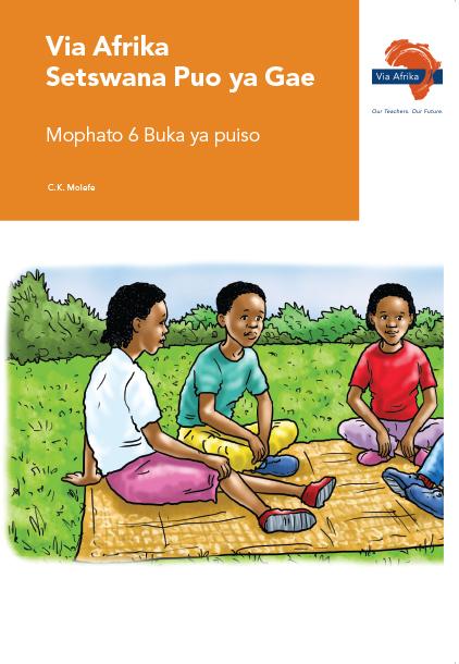 Via Afrika Setswana Home Language Grade 6 Reader