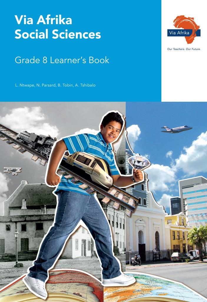 Via Afrika Social Sciences Grade 8 Learner's Book