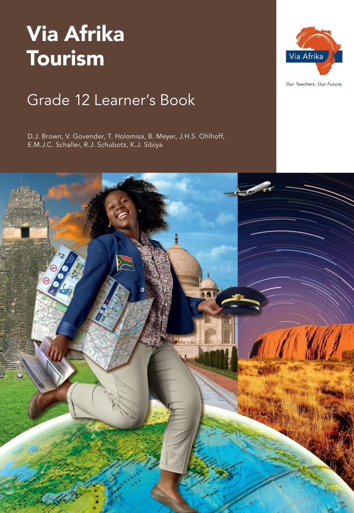 Via Afrika Tourism Grade 12 Learner's Book - Via Afrika