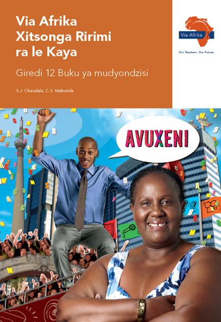 via afrika xitsonga home language grade 12 teacher s guide via afrika rh viaafrika com xitsonga study guide grade 12 xitsonga grade 11 study guide
