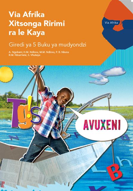 Via Afrika Xitsonga Home Language Grade 5 Learner's Book