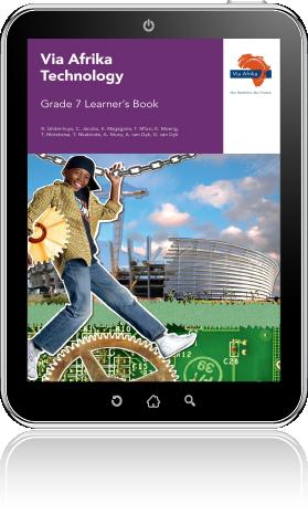 eBook PDF: Via Afrika Technology Grade 7 Learner's Book